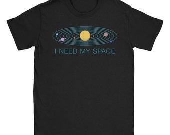 I Need My Space Shirt