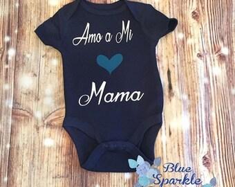 Spanish Infant bodysuit-Amo a mi Mama o Papa-Bodysuit en espanol-Gifts in Spanish-Regalos para bebe