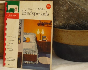 Vintage How To Make Bedspreads, Singer, Coverlets, Spreads, Shams, Table Skirts, How To Sewing Book, Sewing Instruction, Home Decorations