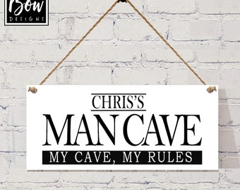 PERSONALISED MANCAVE my cave my rules, dad's mancave sign plaque, door hanging personalise with your name