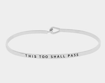This too shall pass Hook Bracelet
