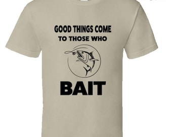 To Those Who Bait Funny Sailing Tshirt,funny fishing tshirt,fishing gear,sailing clothing,sailing wear,sailing tops,carp fishing gear,