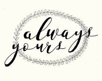 Greetings Card - Always Yours