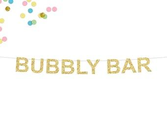 Bubbly Bar Glitter Banner | Bachelorette Banner | Champagne | Engagement Party | Bar Party Decor | Wedding Banner | Gold Glitter Banner
