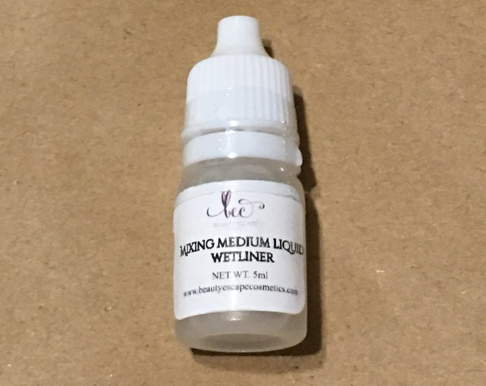 Mixing Medium & Wetliner liquid