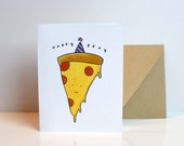 Birthday Pizza - Birthday Card