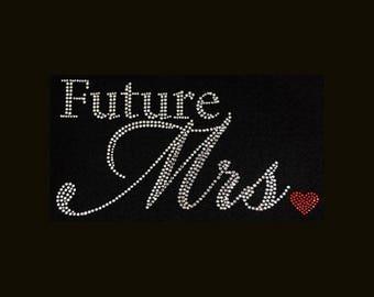 Future Mrs.  (5x9.5) Rhinestone Bling T-Shirt