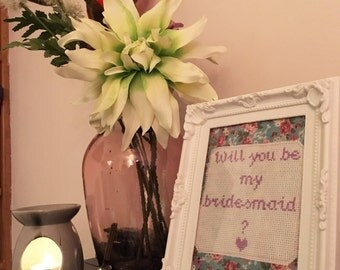 """Handmade """"Will you be my Bridesmaid?"""" display in a white frame"""