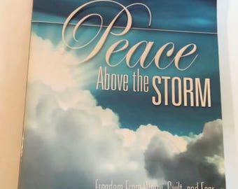 Peace Above the Storm:  Freedom From Worry, Guilt and Fear   Coffee Table Book    Happiness/Piece of Mind