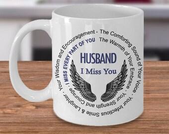 Husband I Miss You Coffee Mug | Remembrance gift Coffee Mug | Loss of Loved One sympathy gift | Memorial Mug for Loss of Husband