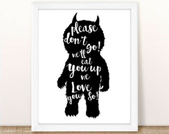 Where the Wild Things Are - We'll Eat You Up We Love You So - INSTANT DOWNLOAD PDF - 8.5x11 - Birthday Party - Baby Shower - Sign