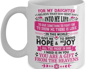 For My Daughter Mug, teenage daughter mug, daughter gifts, gift for daughter, mother daughter gift, daughter gift ideas, mug for daughter