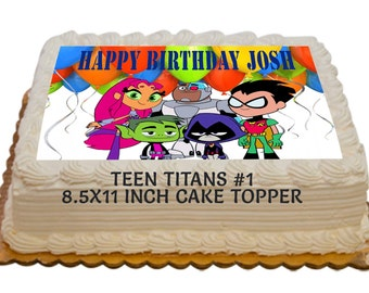 Teen Titans Personalized Edible 8.5x11 inch Birthday Cake Topper