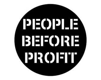 "People Before Profit 1"" pinback button"
