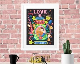 Love Is Brewing Coffee Art Wall Art Print Illustration