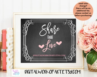 Share the Love Hashtag Sign, Wedding Sign , DIY Rustic Chalkboard Sign, Wedding Reception Sign, Editable PDF, Instant Download,#CHMS-06