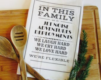 Tea Towel- Military Gift- Military Family- Military Spouse Gift- Deployment Gift