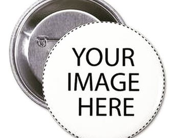Custom 1.5 inches Pinback Button Customizable Pin Custom Pin Badge Logo Band Event
