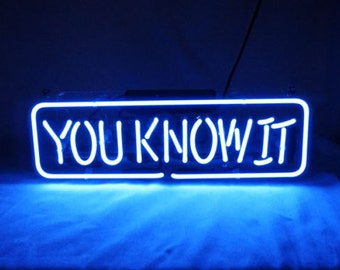 "New 'You know it' Beer Bar Pub Decor Art Real Neon Light Sign 15""x5"""