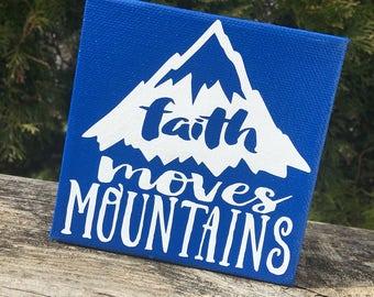 Faith Moves Mountains Mini Canvas