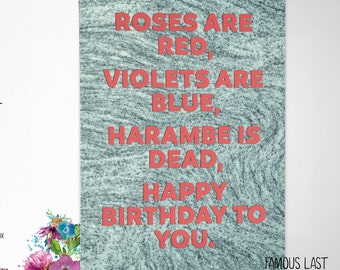 Harambe is dead - dank meme funny Birthday Card - dicks out