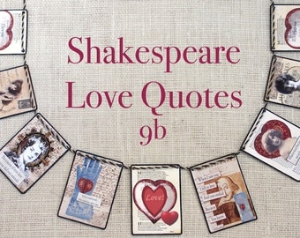 Shakespeare Love Quotes 9B Garland--garlands,  banners, bunting, wall decor,  mantel decor, Valentines, seasonal,  gifts