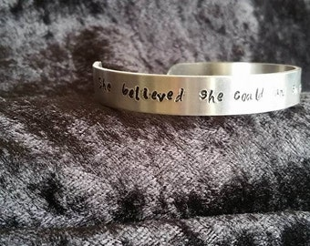 She Believed She Could and So She Did -- Hand Stamped Bracelet