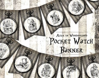 Alice in Wonderland Decorations, alice in wonderland printable, alice in wonderland prop, Alice in Wonderland, party, Pocket Watch banner