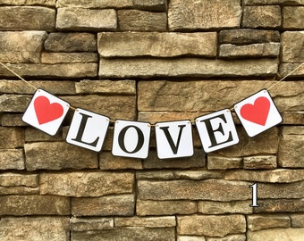 Love Banner, Happy Valentine's Banner, Hearts, Engagement Banner, Photo Prop, Love Garland