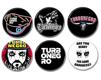 6 x TURBONEGRO band buttons, badges, pins (size: 1', 25mm)
