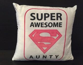Super Awesome Aunty Cushion