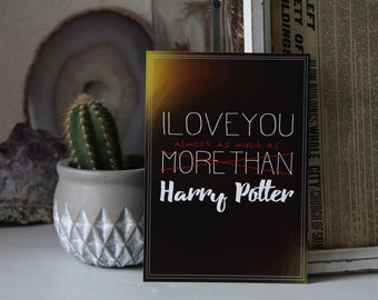A6 Card - i love you more than harry Potter