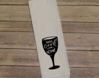 Will Cook for Wine Tea Towel