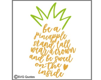 Be A Pineapple SVG DXF EPS Cutting File For Cricut Explore, Silhouette & More.Instant Download. Personal and Commercial Use. Vinyl Stickers