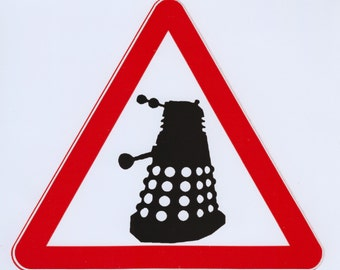 Dalek warning red triangle sticker. Dr Who Dalek sticker.  Dalek warning sign sticker.