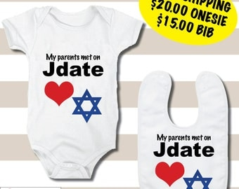 "FREE SHIPPING ""My Parents Met on Jdate"" Onesies and Bibs"