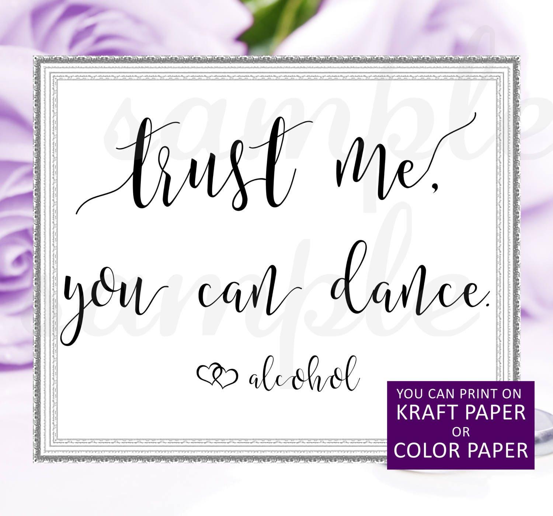Alcohol sign,Wedding bar sign,Trust me you can dance sign,Wedding ...
