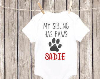 My Sibling Has Paws Baby Onesie, Dog Lovers