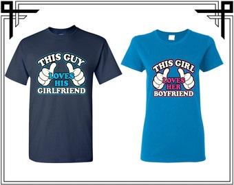This Guy / Girl Loves His Girlfriend / Boyfriend  Couple T-shirt Tshirt Love Shirt Party T Shirt Couple Tshirts T-Shirts Shirts Anniversary