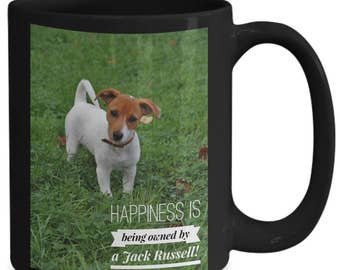 Happiness is Being Owned by a Jack Russell Terrier! Stylish Photograph of Gorgeous Dog on 15 oz Black Ceramic Coffee Cup / Tea Cup / Mug!