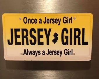 Once A Jersey Girl Always Refrigerator Magnet