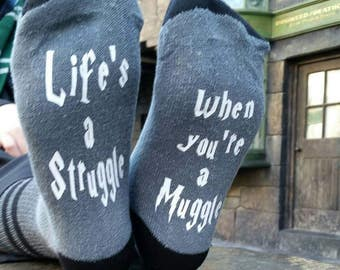 Life's a struggle when you're a muggle, Harry Potter socks, novelty socks, Harry potter quote, hogwarts wizard, quidditch, Bookish, HP Fan