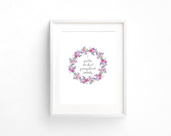 """Steel Magnolias Printable """"I just like the idea of growing old with somebody."""" Quote"""