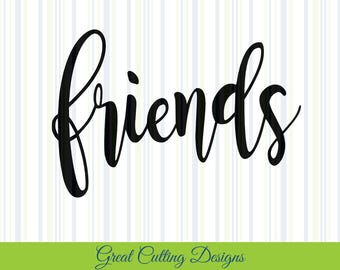 friends SVG Cut File friends DXF file svg cut Cricut svg Silhouette svg Vinyl Cut File Digital cut file Cricut cut file Silhouette dxf file