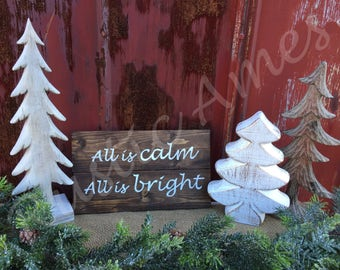 Rustic Hand-painted Wooden All Is Calm All Is Bright sign