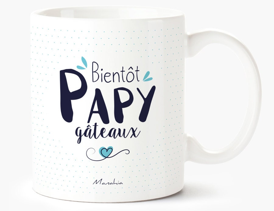 mug pour grand p re bient t papy g teaux mug papy cadeau. Black Bedroom Furniture Sets. Home Design Ideas