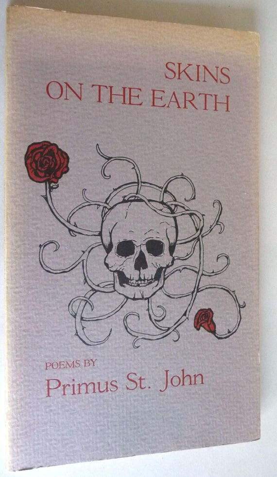 Skins on the Earth 1976 by Primus St. John Signed - Limited 1st Edition African American Poet - Poetry Verse