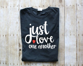 Love One Another Shirt - Peace T-Shirt - More Peace T-Shirt - Peace Tee - More Love Less Hate Shirt - Inspiring T-Shirt - Motivating Tee
