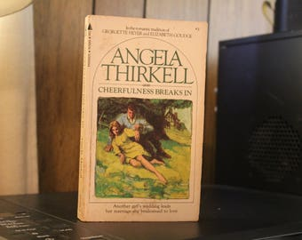 Cheerfulness Breaks In, by Angela Thirkell