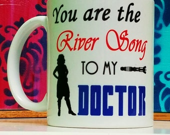 River Song To My Doctor Mug